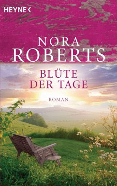 Blüte der Tage / Garten Eden Trilogie Bd.1 - Roberts, Nora