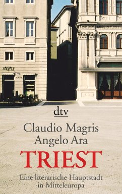 Triest - Magris, Claudio; Ara, Angelo