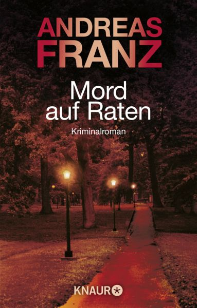 Mord auf Raten / Peter Brandt Bd.2 - Franz, Andreas