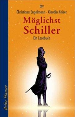 Möglichst Schiller - Engelmann, Christiana; Kaiser, Claudia