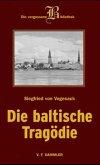 Baltische Tragödie