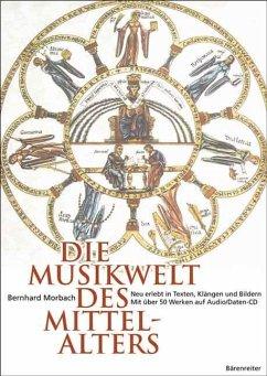 Die Musikwelt des Mittelalters, m. CD-ROM