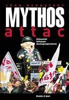 Mythos Attac - Bergstedt, Jörg