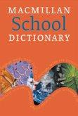 Macmillan School Dictionary. Mit CD-ROM für Windows 98/NT/ME/2000/XP