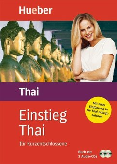 Einstieg Thai für Kurzentschlossene. Inkl. 2 CDs