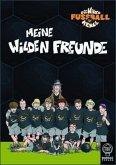 Meine Wilden Freunde / Die wilden Fußballkerle Freundebuch
