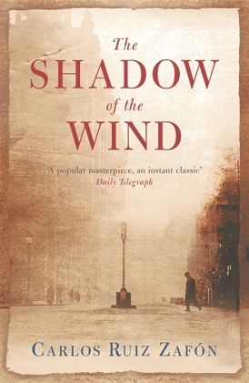 The Shadow of the Wind\Der Schatten des Windes, englische Ausgabe - Ruiz Zafón, Carlos