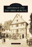 Gernsbach und das obere Murgtal