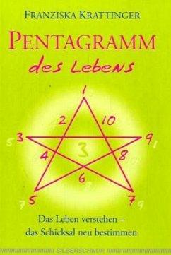 Pentagramm des Lebens - Krattinger, Franziska