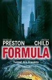 Formula - Tunnel des Grauens / Pendergast Bd.3