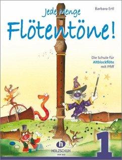 Jede Menge Flötentöne!, für Altblockflöte