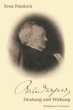 Richard Wagner, Deutung und Wirkung