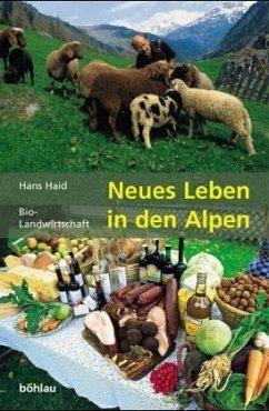 Neues Leben in den Alpen - Haid, Hans
