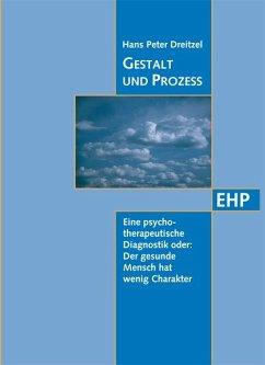 Gestalt und Prozess - Dreitzel, Hans P.