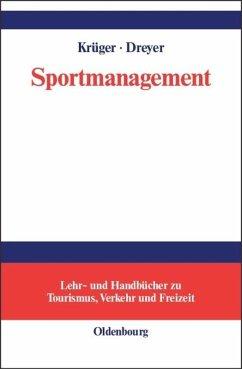 Sportmanagement - Krüger, Arnd / Dreyer, Axel (Hgg.)