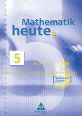 Mathematik heute 5. Arbeitsheft. Mittelschule. Sachsen. Neubearbeitung