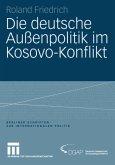 Die deutsche Außenpolitik im Kosovo-Konflikt