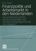 Finanzpolitik und Arbeitsmarkt in den Niederlanden