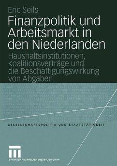 Finanzpolitik und Arbeitsmarkt in den Niederlanden - Seils, Eric