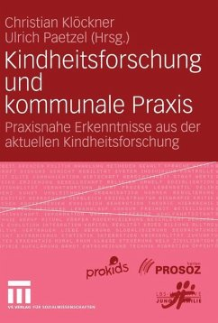 Kindheitsforschung und kommunale Praxis - Klöckner, Christian / Paetzel, Ulrich (Hgg.)