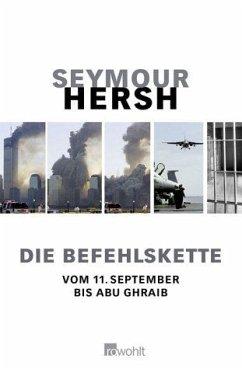 Die Befehlskette - Hersh, Seymour M.