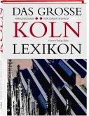 Das grosse Köln-Lexikon