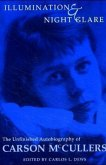 Illumination and Night Glare: The Unfinished Autobiography of Carson McCullers