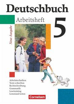 Deutschbuch 5. Arbeitsheft mit Lösungen. Gymnasium. Allgemeine Ausgabe. Neue Rechtschreibung - Diehm, Jan;Grunow, Cordula