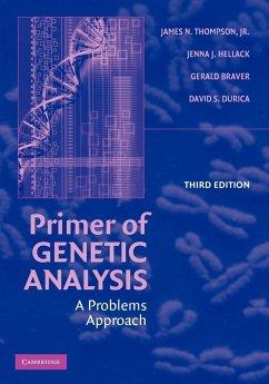Primer of Genetic Analysis - Thompson, Jr, James N.; Hellack, Jenna J.; Braver, Gerald
