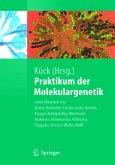 Praktikum der Molekulargenetik