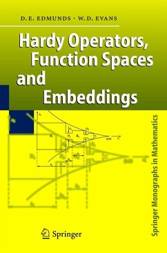 Hardy Operators, Function Spaces and Embeddings - Edmunds, David E.; Evans, William D.