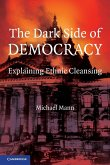 The Dark Side of Democracy