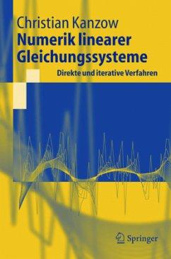 Numerik linearer Gleichungssysteme - Kanzow, Christian