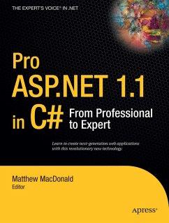 Pro ASP.NET 1.1 in C#: From Professional to Expert - MacDonald, Matthew
