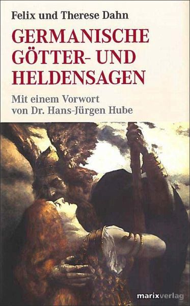 Germanische Götter- und Heldensagen - Dahn, Felix; Dahn, Therese