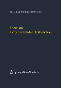 Focus on Extrapyramidal Dysfunction - Müller, T. / Riederer, P. (eds.)