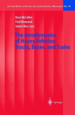 The Aerodynamics of Heavy Vehicles - McCallen, Rose / Browand, Fred / Ross, James (eds.)