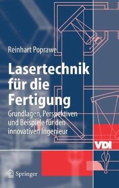 Lasertechnik für die Fertigung - Poprawe, Reinhart