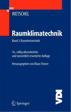 Raumklimatechnik 3 - Rietschel, Hermann Rietschel, Hermann