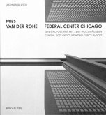 Mies van der Rohe, Federal Center Chicago