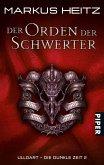 Der Orden der Schwerter / Ulldart - die dunkle Zeit Bd.2