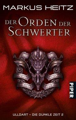 Der Orden der Schwerter / Ulldart - die dunkle Zeit Bd.2 - Heitz, Markus