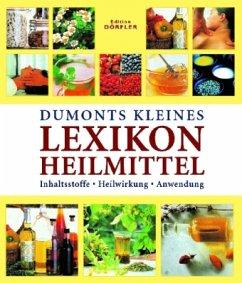 Dumonts kleines Lexikon Heilmittel - Iburg, Anne