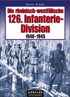 Die rheinisch-westfälische 126. Infanterie-Divi...