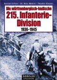 Die württembergisch-badische 215. Infanterie-Division 1936-1945