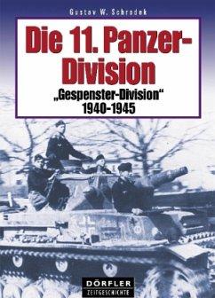 Die 11. Panzer-Division - Schrodek, Gustav W.