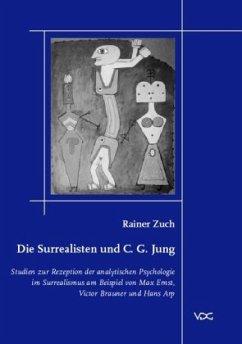 Die Surrealisten und C. G. Jung