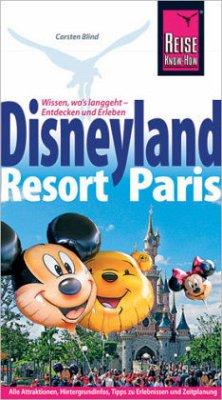 Reise Know-How Reiseführer Disneyland Resort Paris - Blind, Carsten C.