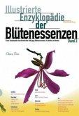 Illustrierte Enzyklopädie der Blütenessenzen 3