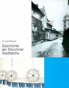 Geschichte der Münchner Stadtbäche